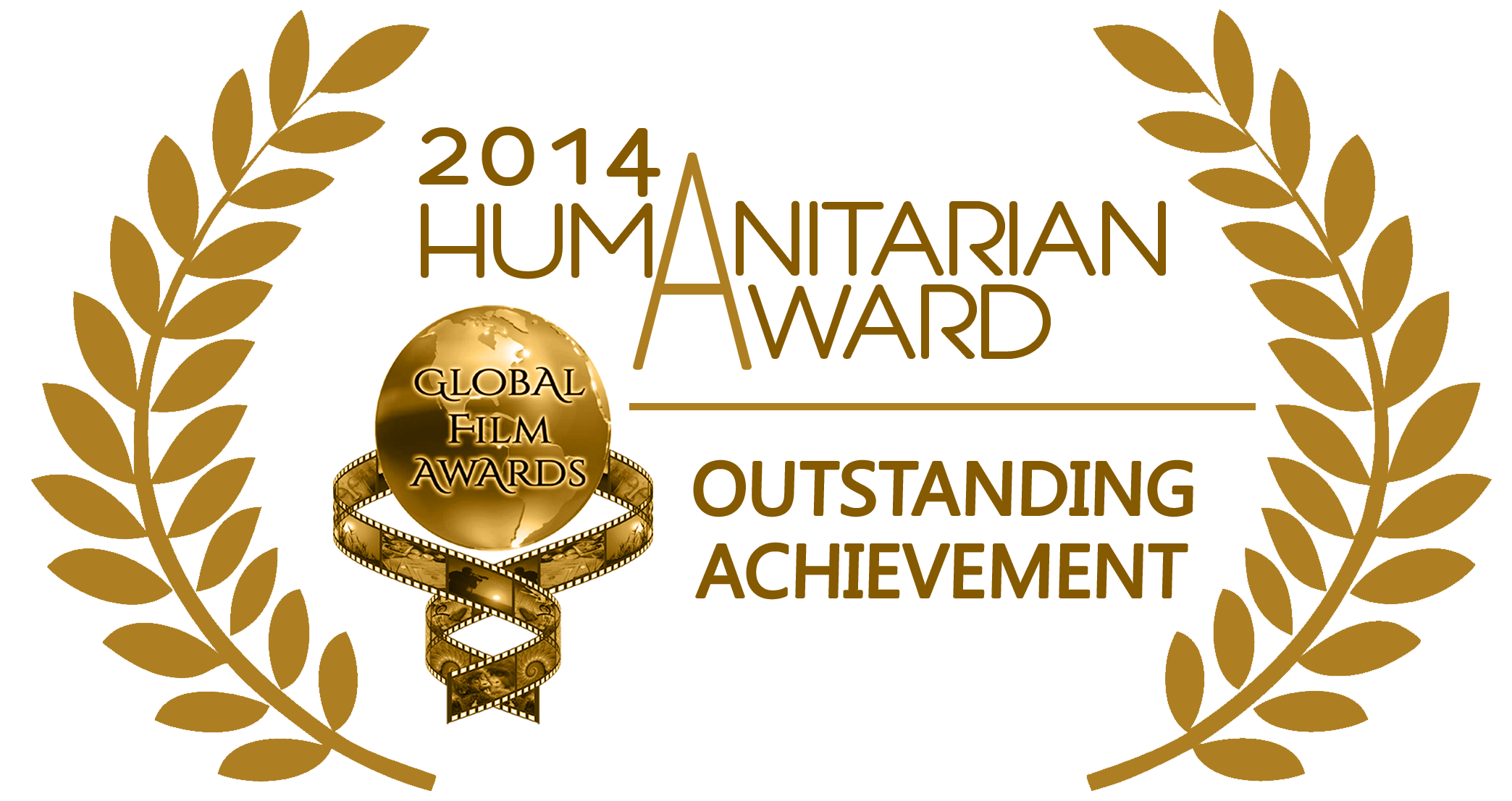 2014 Global Film Awards (Humanitarian Award): Outstanding Achievement
